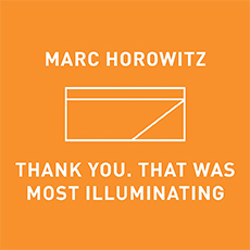 Thank you. That was most illuminating.